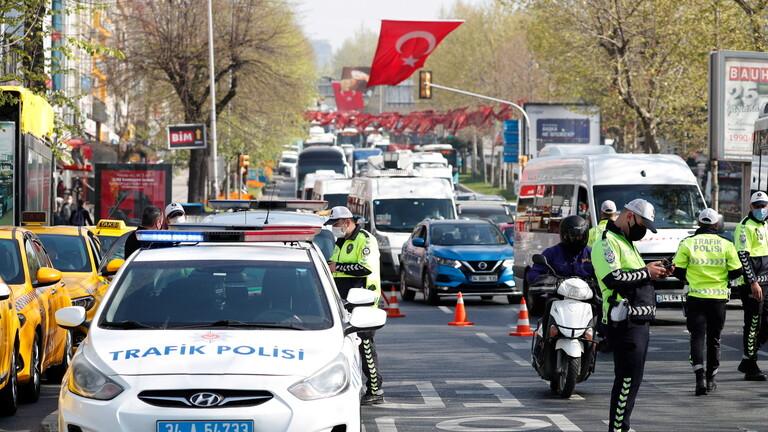 تركيا... الإعلان عن إجراءات جديدة خلال حظر التجول